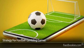 Strategy For Football Gambling Games